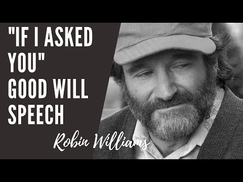 """Robin williams, epic """"if i asked you"""" good will hunting speech"""