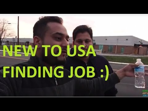 New to usa finding a job (he found it watch till the end)